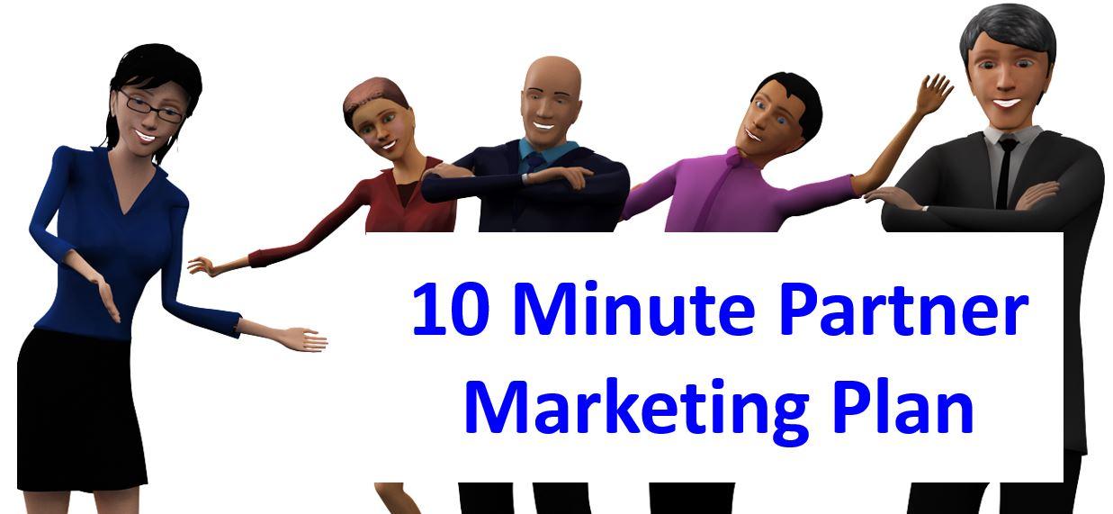 10 Minute Partner Marketing Plan 7-13-15