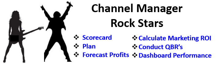 Six Tools to Turn Channel Managers into Rock Stars for Your Brand