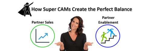How Super CAMs Can Create the Perfect Sales / Enablement Balance in 2018